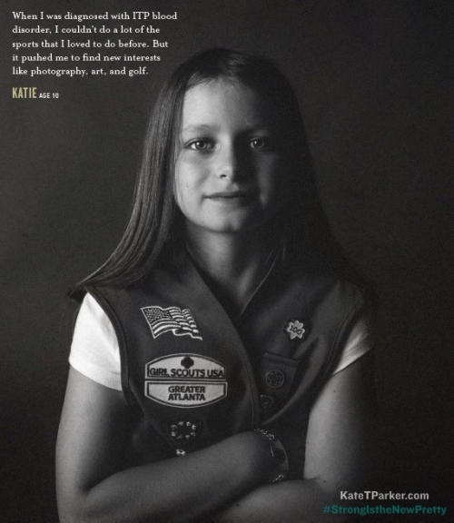 "Eleven-year-old ITP Warrior, Katie Sulko's portrait and quote featured in Kate T. Parker's new book, ""Strong is the New Pretty."""